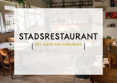Stadsrestaurant Het Oude Politiebureau